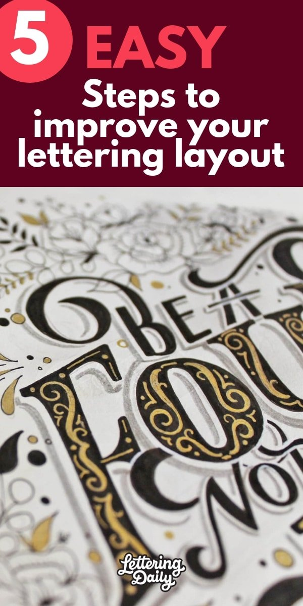 5 easy steps to improve your hand lettering layout -lettering daily