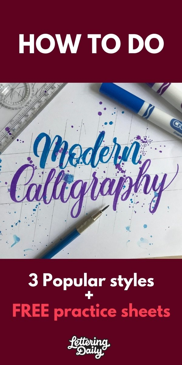 How To Do Modern Calligraphy (3 Popular Styles 2019