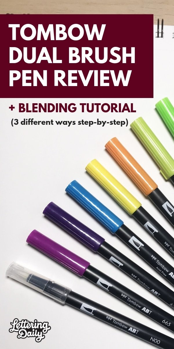 Tombow dual brush pen review + blending tutorial - Lettering Daily