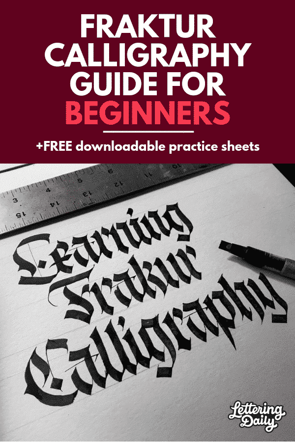 Fraktur calligraphy guide for beginners 2019 - Lettering Daily