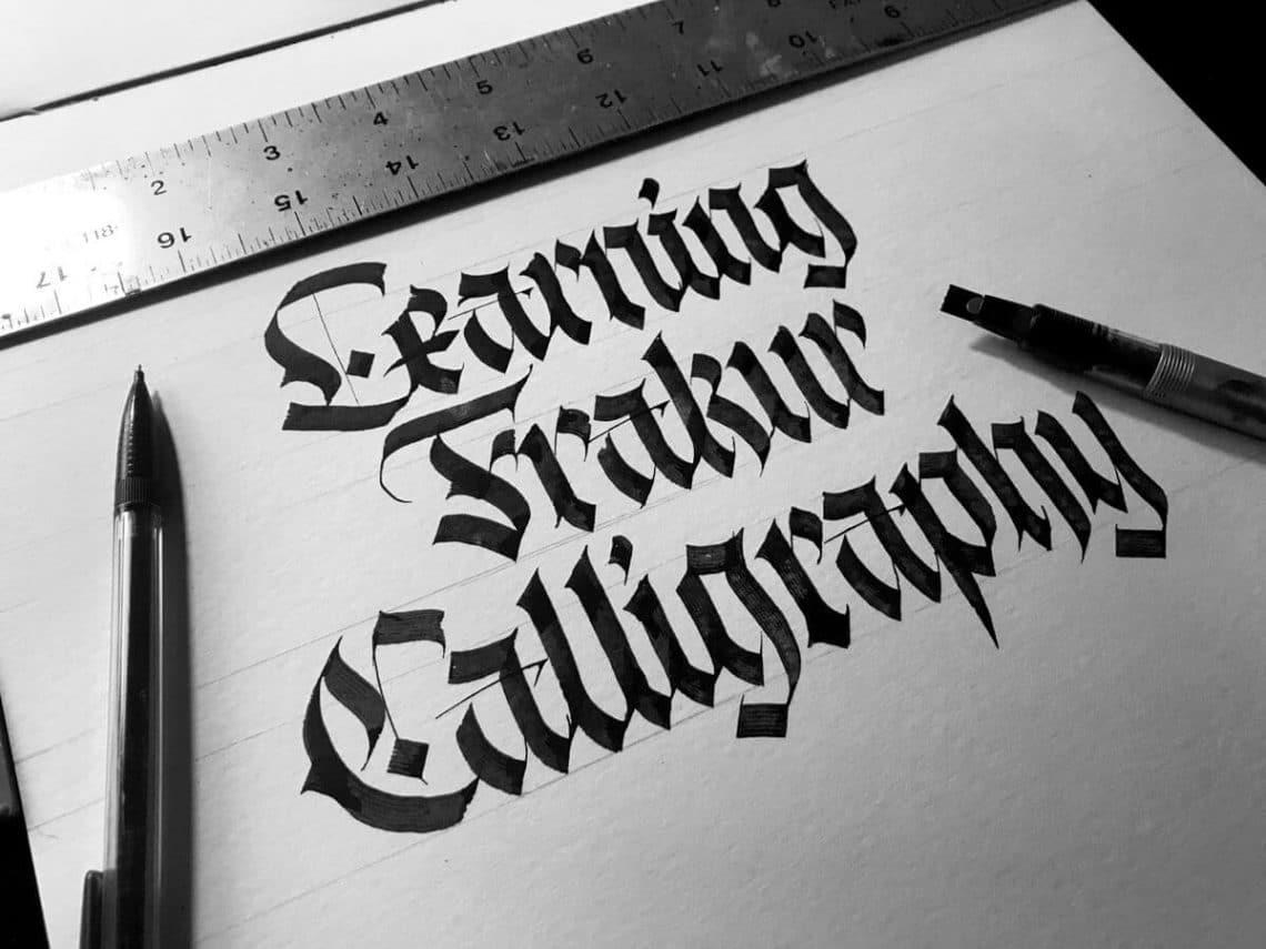 Fraktur Calligraphy Guide For Beginners 2019 Lettering Daily