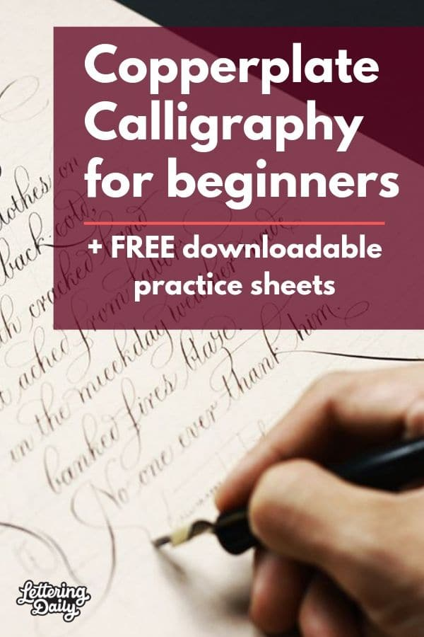 Copperplate Calligraphy for beginners - Lettering Daily