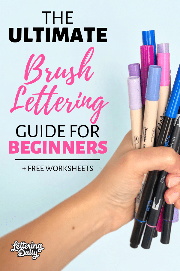 The ULTIMATE brush lettering guide for beginners - Lettering Daily