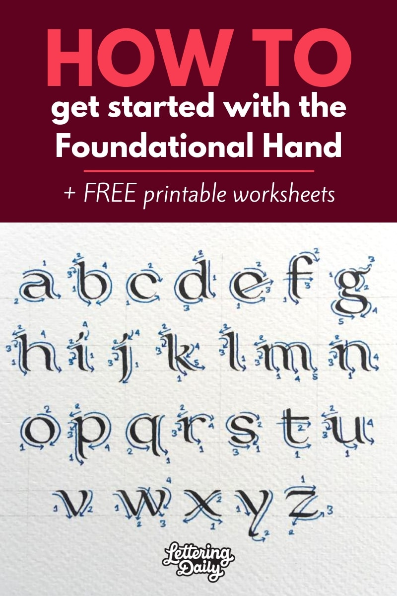 How to get started with the Foundational Hand - Lettering Daily
