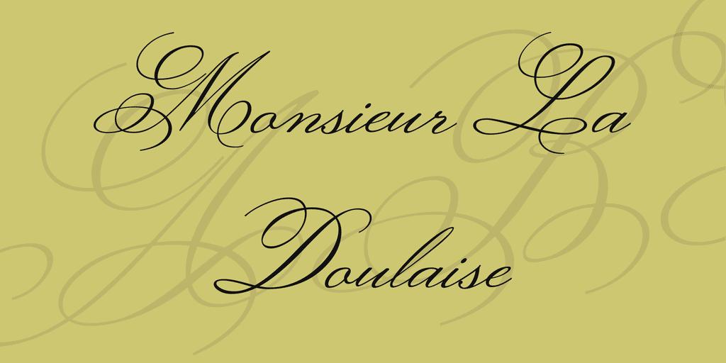 Monsieur La Doulaise Calligraphy Font