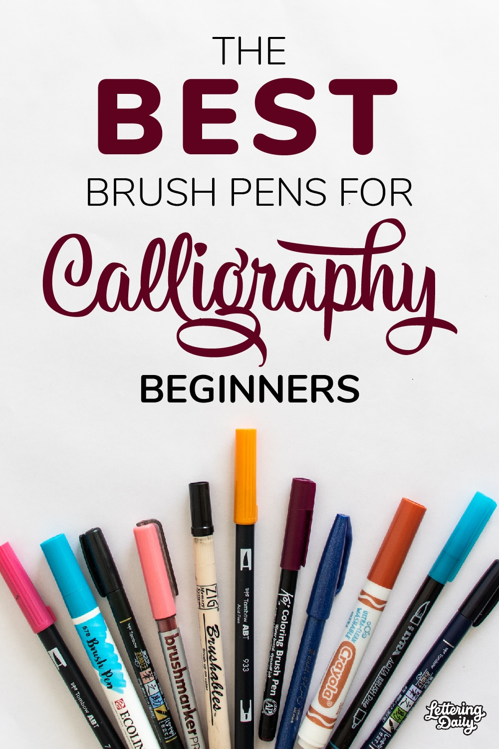 Best brush pens for calligraphy beginners - Pinterest Pin- Lettering Daily