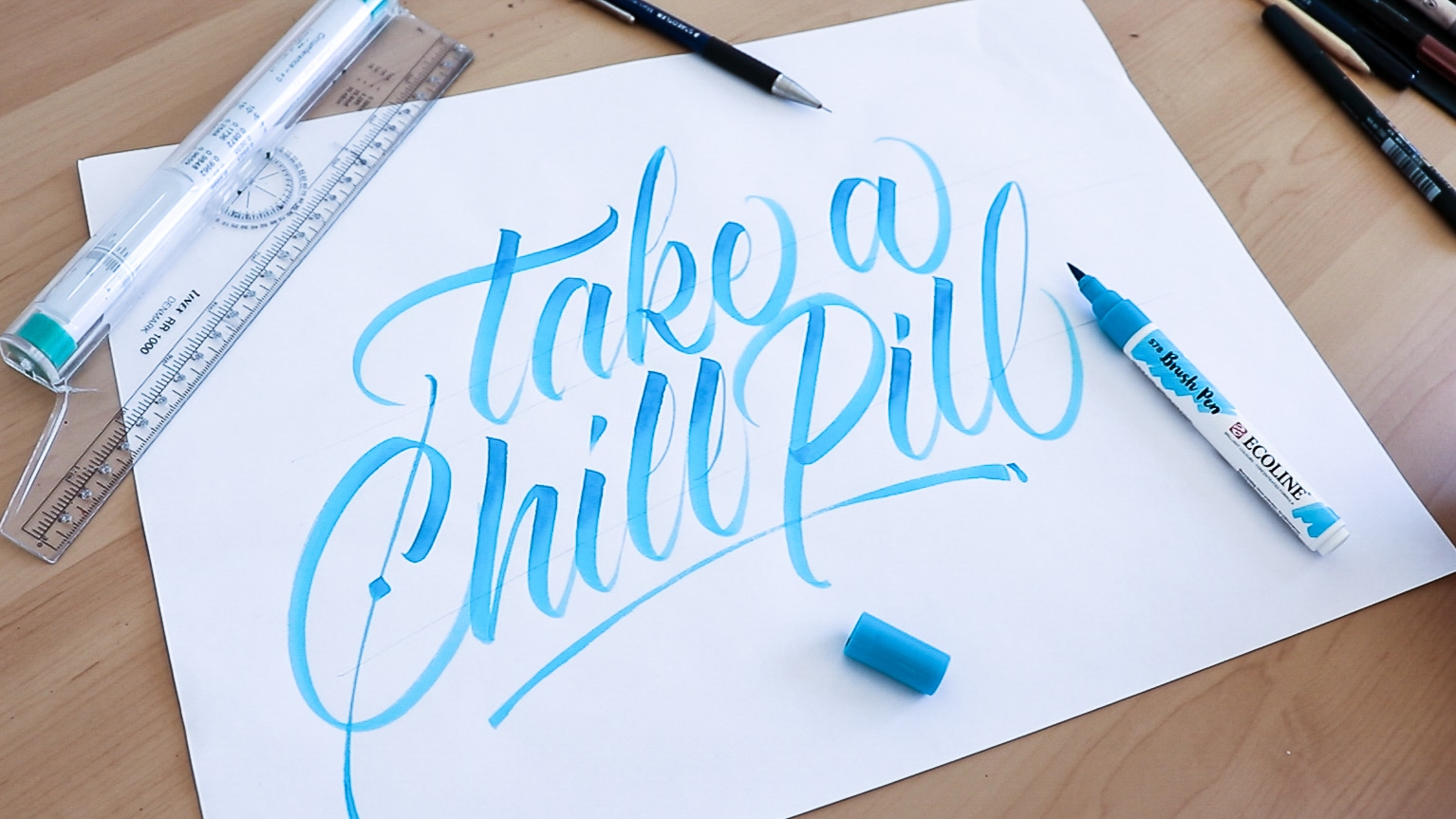 Take a chill pill - brush lettering piece