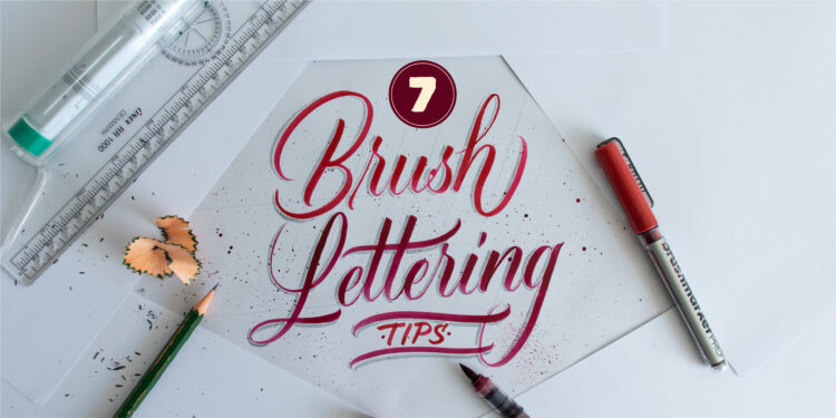 7 Brush Lettering Tips That Anyone Can Use - Lettering Daily - Cover Image