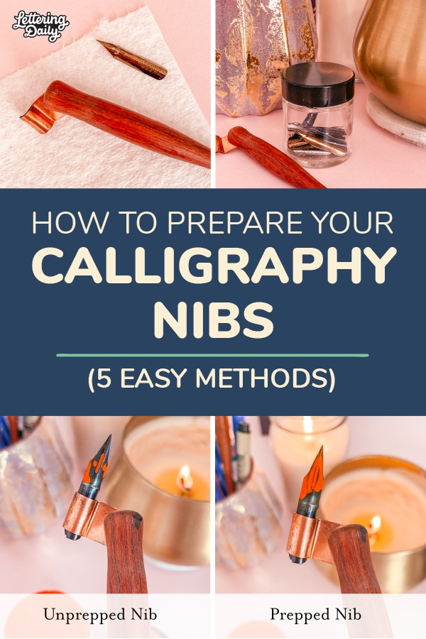 How to prepare your calligraphy nibs - Lettering Daily pin